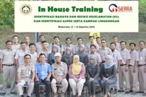 "In House Training "" Identifikasi Bahaya dan Resiko Keselamatan (K3) dan Identifikasi Aspek serta Dampak Lingkungan """